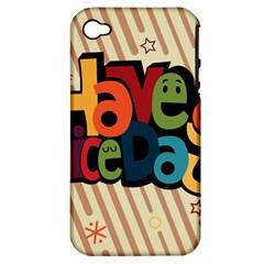 Have A Nice Happiness Happy Day Apple iPhone 4/4S Hardshell Case (PC+Silicone)