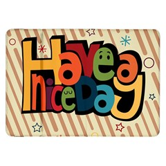 Have A Nice Happiness Happy Day Samsung Galaxy Tab 8 9  P7300 Flip Case
