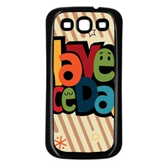 Have A Nice Happiness Happy Day Samsung Galaxy S3 Back Case (Black)