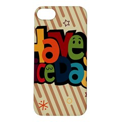 Have A Nice Happiness Happy Day Apple iPhone 5S/ SE Hardshell Case