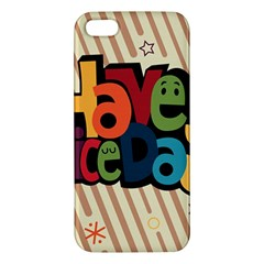 Have A Nice Happiness Happy Day iPhone 5S/ SE Premium Hardshell Case