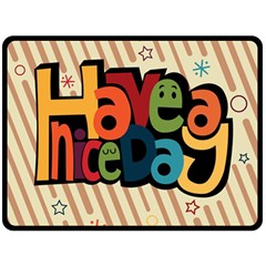 Have A Nice Happiness Happy Day Double Sided Fleece Blanket (Large)