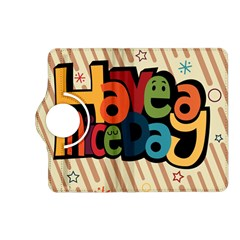 Have A Nice Happiness Happy Day Kindle Fire HD (2013) Flip 360 Case