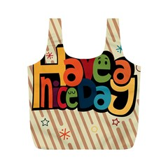 Have A Nice Happiness Happy Day Full Print Recycle Bags (M)