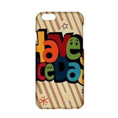 Have A Nice Happiness Happy Day Apple iPhone 6/6S Hardshell Case