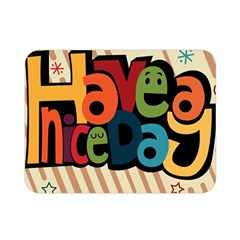 Have A Nice Happiness Happy Day Double Sided Flano Blanket (mini)