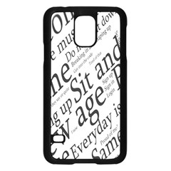 Abstract Minimalistic Text Typography Grayscale Focused Into Newspaper Samsung Galaxy S5 Case (Black)