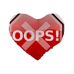 Oops Stop Sign Icon Standard 16  Premium Heart Shape Cushions