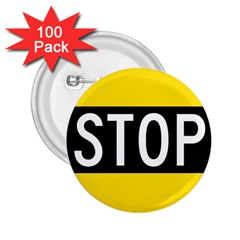 Road Sign Stop 2 25  Buttons (100 Pack)