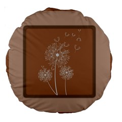 Dandelion Frame Card Template For Scrapbooking Large 18  Premium Round Cushions