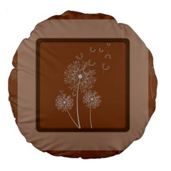 Dandelion Frame Card Template For Scrapbooking Large 18  Premium Flano Round Cushions