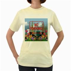No parking  Women s Yellow T-Shirt