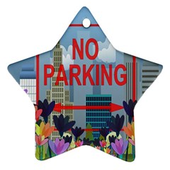 No parking  Star Ornament (Two Sides)