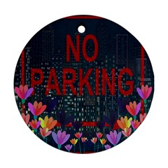 No parking  Ornament (Round)