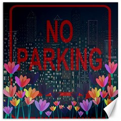 No parking  Canvas 16  x 16