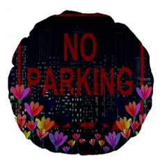 No Parking  Large 18  Premium Flano Round Cushions