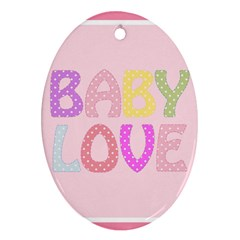 Pink Baby Love Text In Colorful Polka Dots Ornament (Oval)
