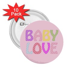 Pink Baby Love Text In Colorful Polka Dots 2.25  Buttons (10 pack)