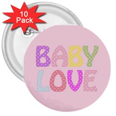 Pink Baby Love Text In Colorful Polka Dots 3  Buttons (10 Pack)