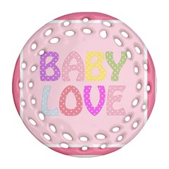 Pink Baby Love Text In Colorful Polka Dots Ornament (round Filigree)