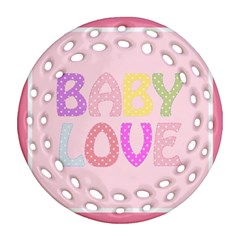 Pink Baby Love Text In Colorful Polka Dots Round Filigree Ornament (Two Sides)