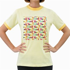 Wallpaper With The Words Thank You In Colorful Letters Women s Fitted Ringer T-Shirts