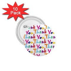 Wallpaper With The Words Thank You In Colorful Letters 1.75  Buttons (10 pack)
