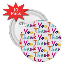 Wallpaper With The Words Thank You In Colorful Letters 2.25  Buttons (10 pack)