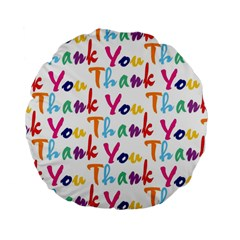 Wallpaper With The Words Thank You In Colorful Letters Standard 15  Premium Round Cushions