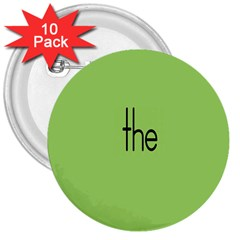 Sign Green The 3  Buttons (10 pack)