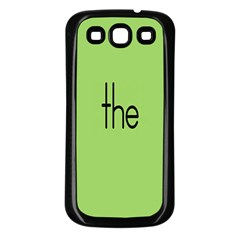Sign Green The Samsung Galaxy S3 Back Case (black)