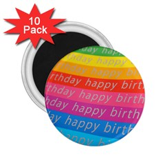 Colorful Happy Birthday Wallpaper 2 25  Magnets (10 Pack)