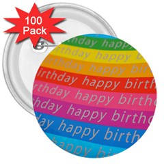 Colorful Happy Birthday Wallpaper 3  Buttons (100 Pack)