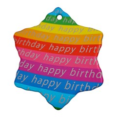 Colorful Happy Birthday Wallpaper Snowflake Ornament (Two Sides)