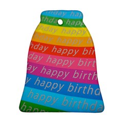 Colorful Happy Birthday Wallpaper Bell Ornament (Two Sides)