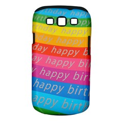 Colorful Happy Birthday Wallpaper Samsung Galaxy S III Classic Hardshell Case (PC+Silicone)