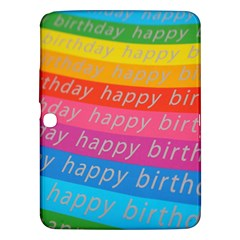 Colorful Happy Birthday Wallpaper Samsung Galaxy Tab 3 (10.1 ) P5200 Hardshell Case