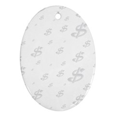 Dollar Sign Transparent Oval Ornament (Two Sides)