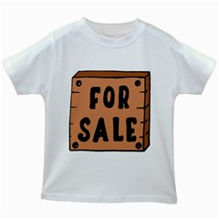For Sale Sign Black Brown Kids White T-Shirts