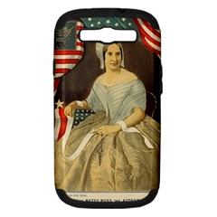 Betsy Ross Author of The First American Flag and Seal Patriotic USA Vintage Portrait Samsung Galaxy S III Hardshell Case (PC+Silicone)
