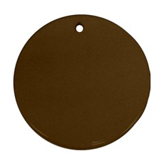 Plain Brown Round Ornament (Two Sides)