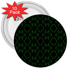 Green Black Pattern Abstract 3  Buttons (10 pack)