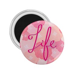 Life Typogrphic 2.25  Magnets