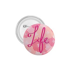 Life Typogrphic 1 75  Buttons