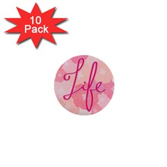 Life Typogrphic 1  Mini Buttons (10 pack)