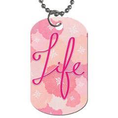 Life Typogrphic Dog Tag (One Side)