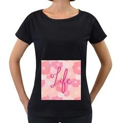 Life Typogrphic Women s Loose-Fit T-Shirt (Black)