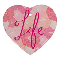 Life Typogrphic Heart Ornament (Two Sides)