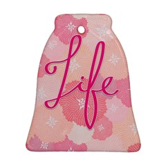 Life Typogrphic Bell Ornament (two Sides)