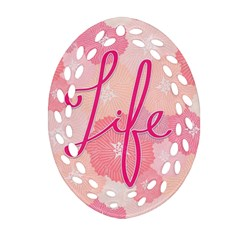 Life Typogrphic Ornament (oval Filigree)